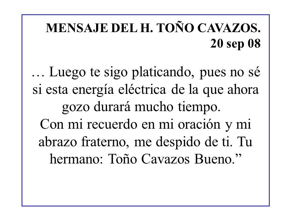 MENSAJE DEL H. TOÑO CAVAZOS.