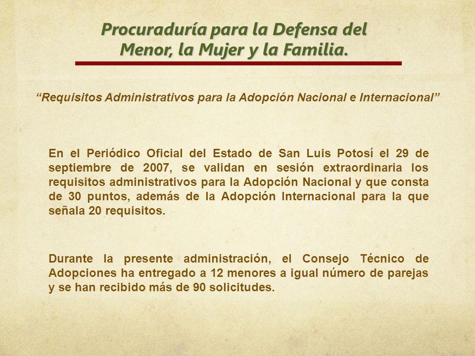 Procuraduría para la Defensa del Menor, la Mujer y la Familia. Requisitos Administrativos para la Adopción Nacional e Internacional En el Periódico Of