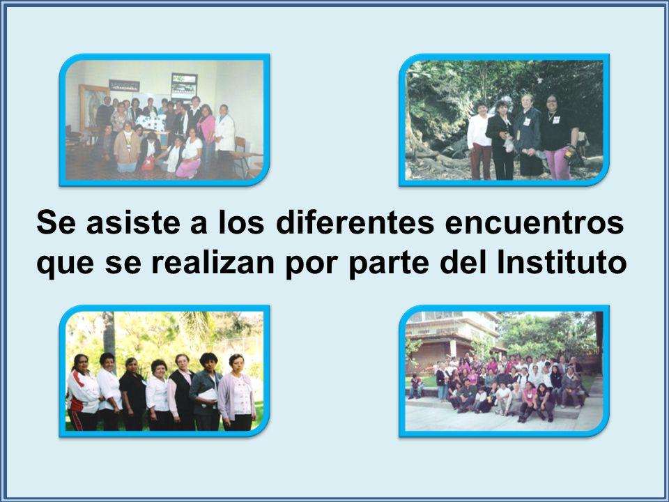 Se asiste a los diferentes encuentros que se realizan por parte del Instituto