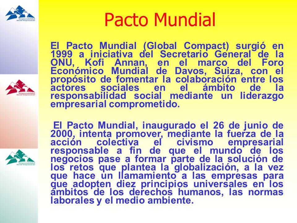El Pacto Mundial (Global Compact) surgió en 1999 a iniciativa del Secretario General de la ONU, Kofi Annan, en el marco del Foro Económico Mundial de