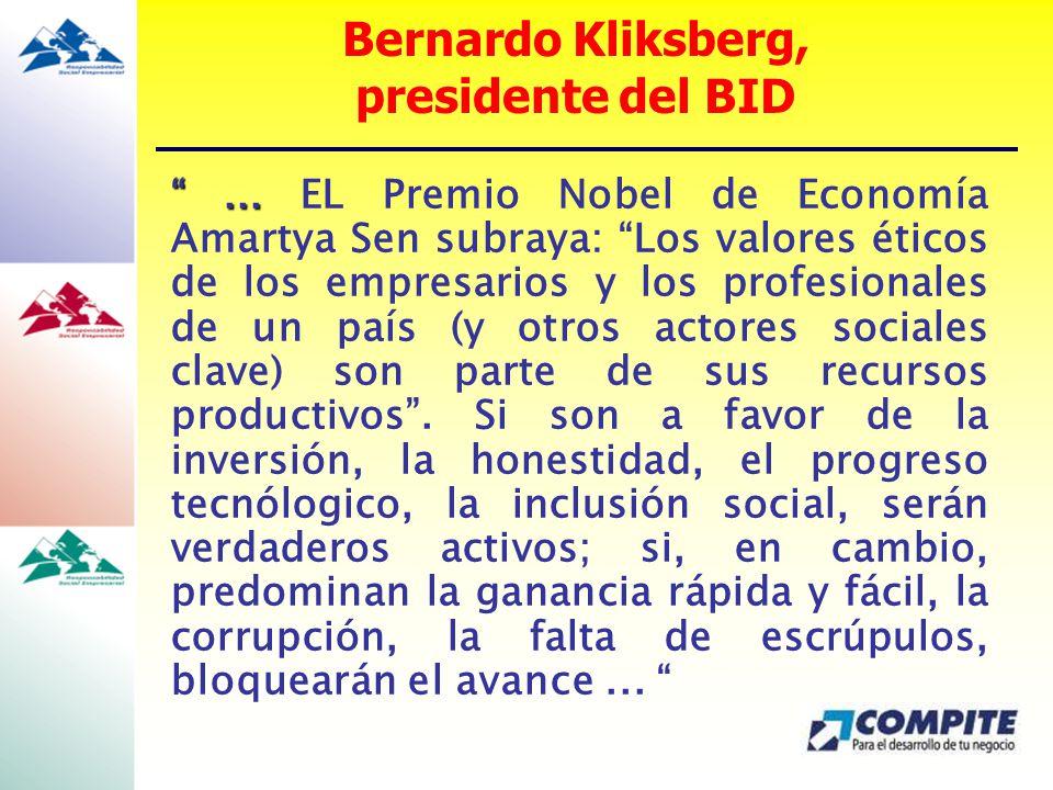 ...... EL Premio Nobel de Economía Amartya Sen subraya: Los valores éticos de los empresarios y los profesionales de un país (y otros actores sociales