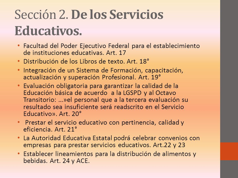 Sección 2. De los Servicios Educativos. Facultad del Poder Ejecutivo Federal para el establecimiento de instituciones educativas. Art. 17 Distribución