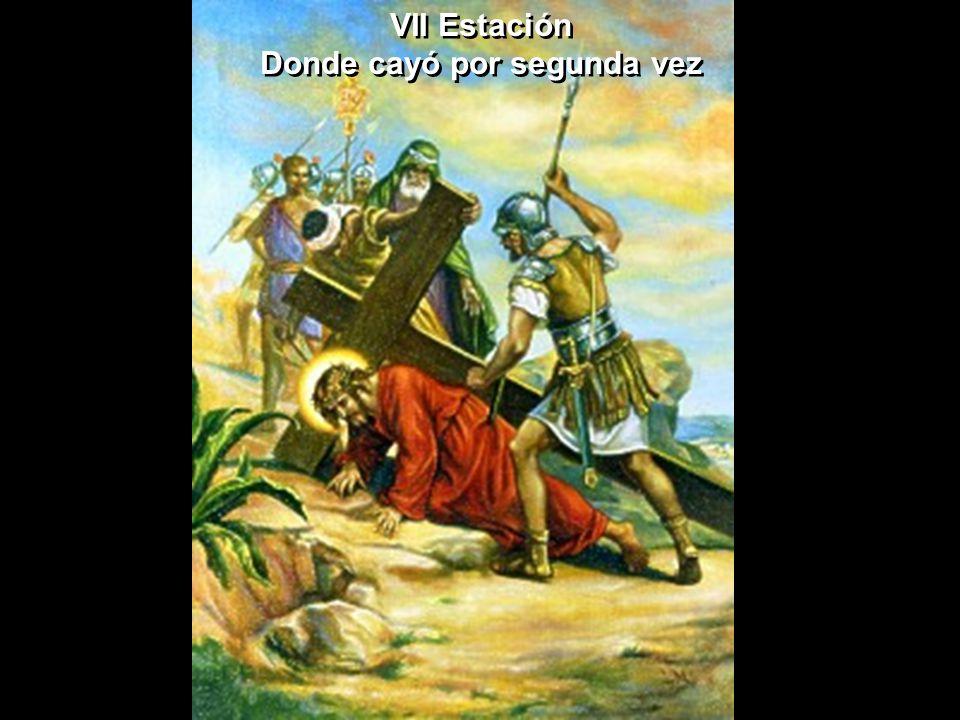 VII Estación Donde cayó por segunda vez VII Estación Donde cayó por segunda vez