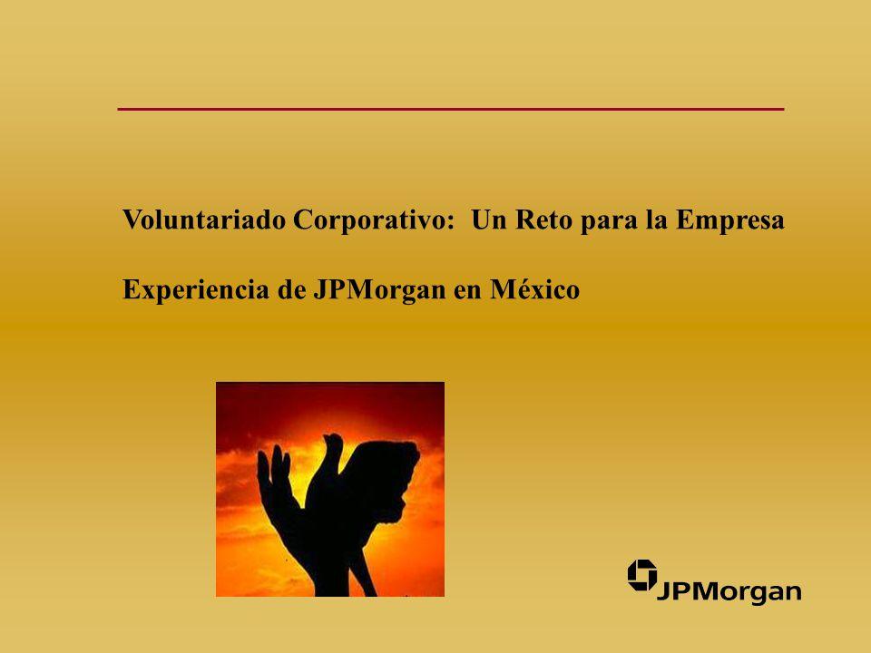 Voluntariado Corporativo: Un Reto para la Empresa Experiencia de JPMorgan en México