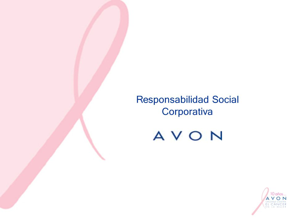 Antecedentes 22 mujeres en México mueren diariamente a causa del cáncer Avon lo sabe, se preocupa y se ocupa La Cruzada Avon contra el Cáncer en la Mujer nace en Inglaterra en1992 En México, el proyecto inicia en 1994, conmemorándose en 2004 su 10o.