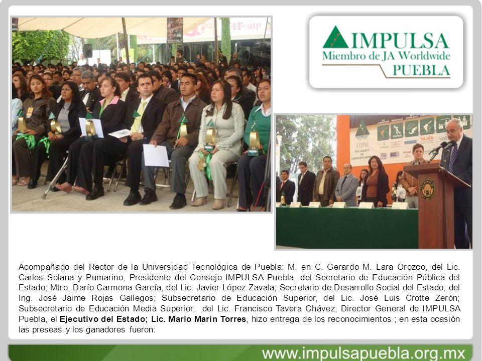 Acompañado del Rector de la Universidad Tecnológica de Puebla; M.