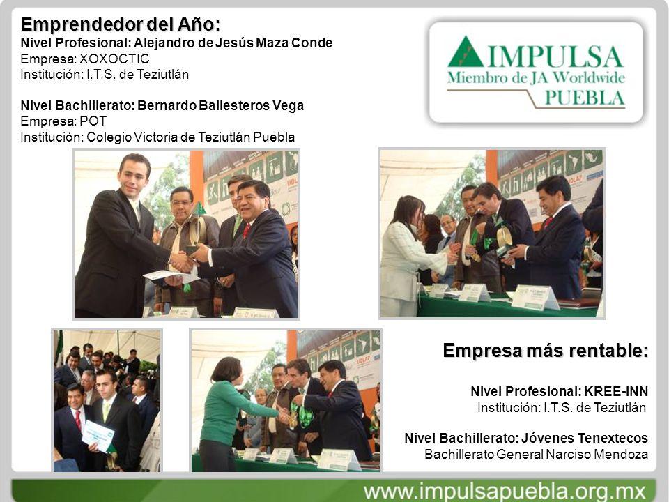 Emprendedor del Año: Nivel Profesional: Alejandro de Jesús Maza Conde Empresa: XOXOCTIC Institución: I.T.S.