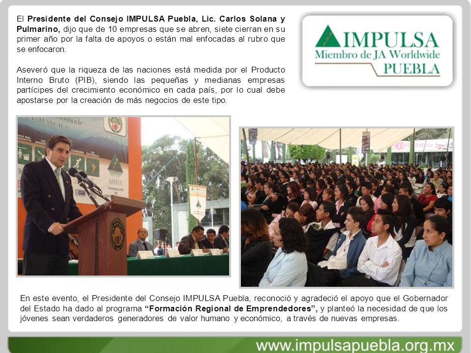 El Presidente del Consejo IMPULSA Puebla, Lic.