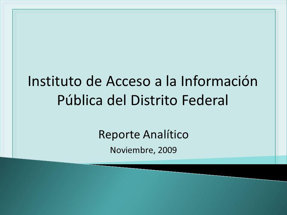 Reporte Analítico Noviembre, 2009 Instituto de Acceso a la Información Pública del Distrito Federal