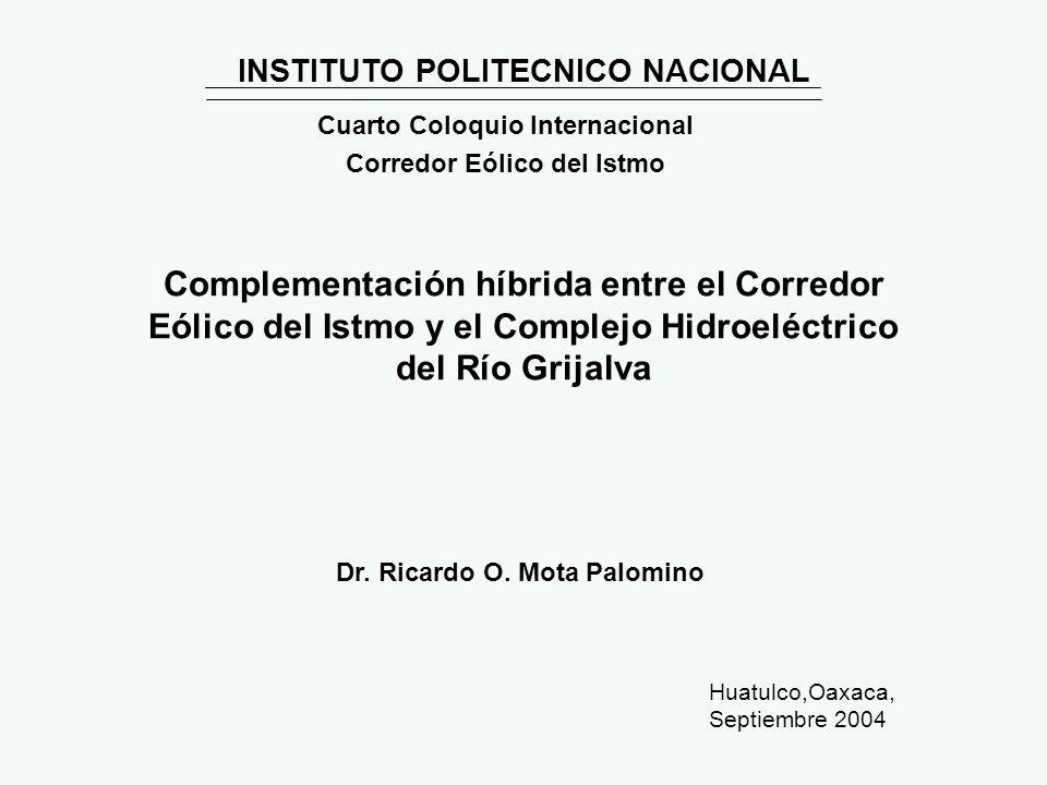Complementación híbrida entre el Corredor Eólico del Istmo y el Complejo Hidroeléctrico del Río Grijalva Dr.