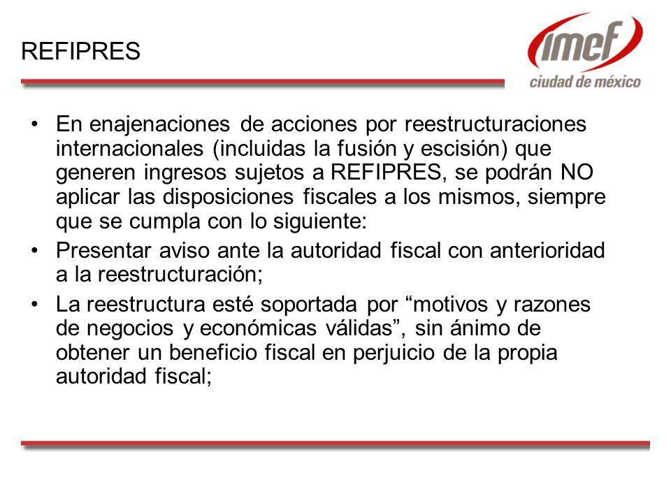 En enajenaciones de acciones por reestructuraciones internacionales (incluidas la fusión y escisión) que generen ingresos sujetos a REFIPRES, se podrá