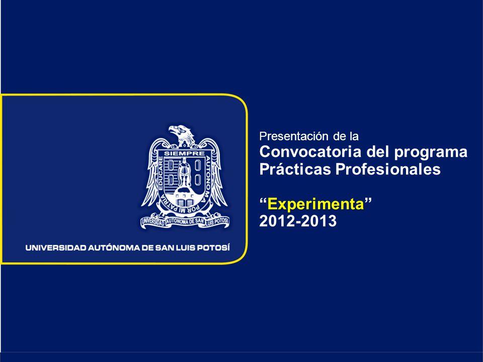 Experimenta Presentación de la Convocatoria del programa Prácticas ProfesionalesExperimenta 2012-2013
