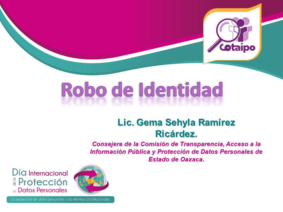 Consejera de la Comisión de Transparencia, Acceso a la Información Pública y Protección de Datos Personales de Estado de Oaxaca. Lic. Gema Sehyla Ramí