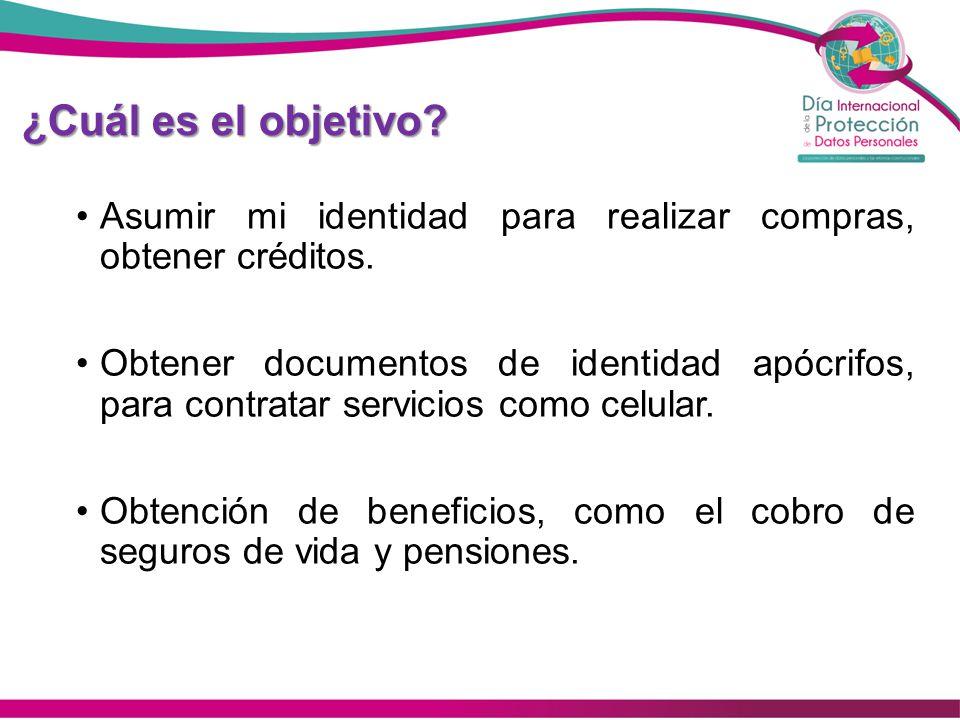 Referencia Motivos económicos Es más lucrativo apropiarse de identificaciones, tarjetas de crédito, de débito o cualquier documento que cuente con información personal.