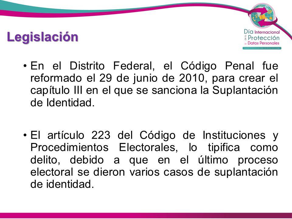 Legislación En el Distrito Federal, el Código Penal fue reformado el 29 de junio de 2010, para crear el capítulo III en el que se sanciona la Suplanta