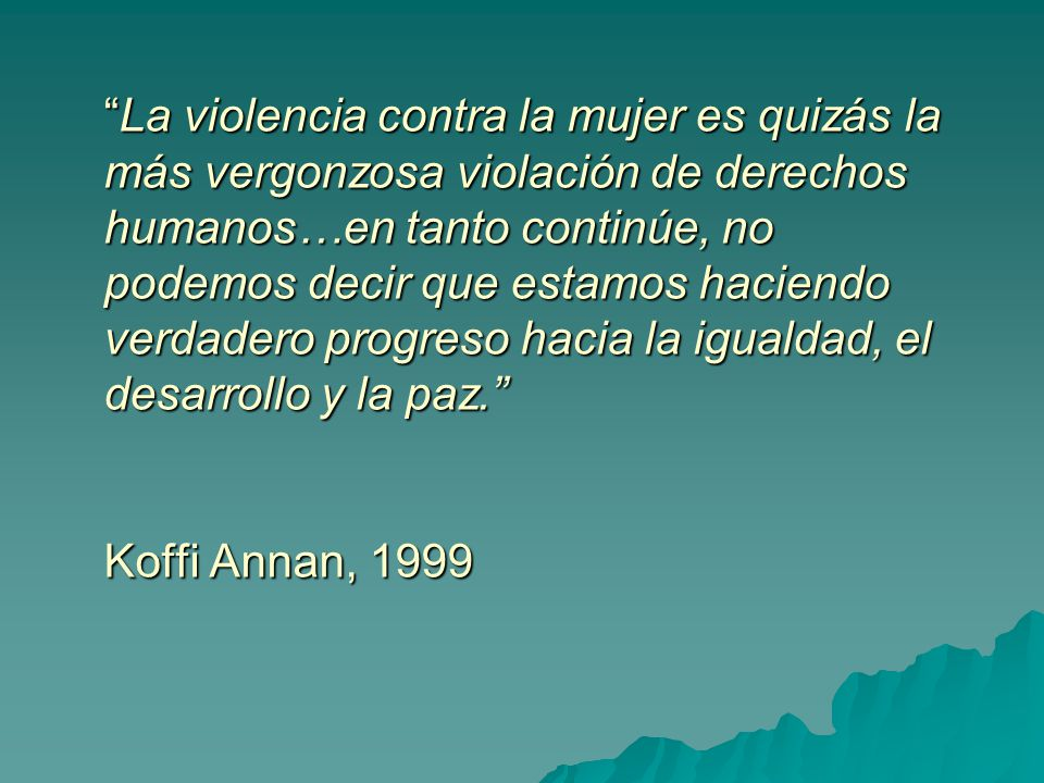 BELÉM DO PARÁ Señala que toda mujer tiene derecho a una vida libre de violencia, tanto en el ámbito público como en el privado.