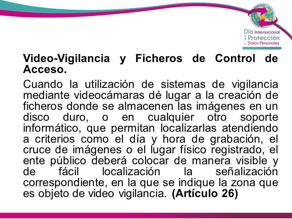 Video-Vigilancia y Ficheros de Control de Acceso.