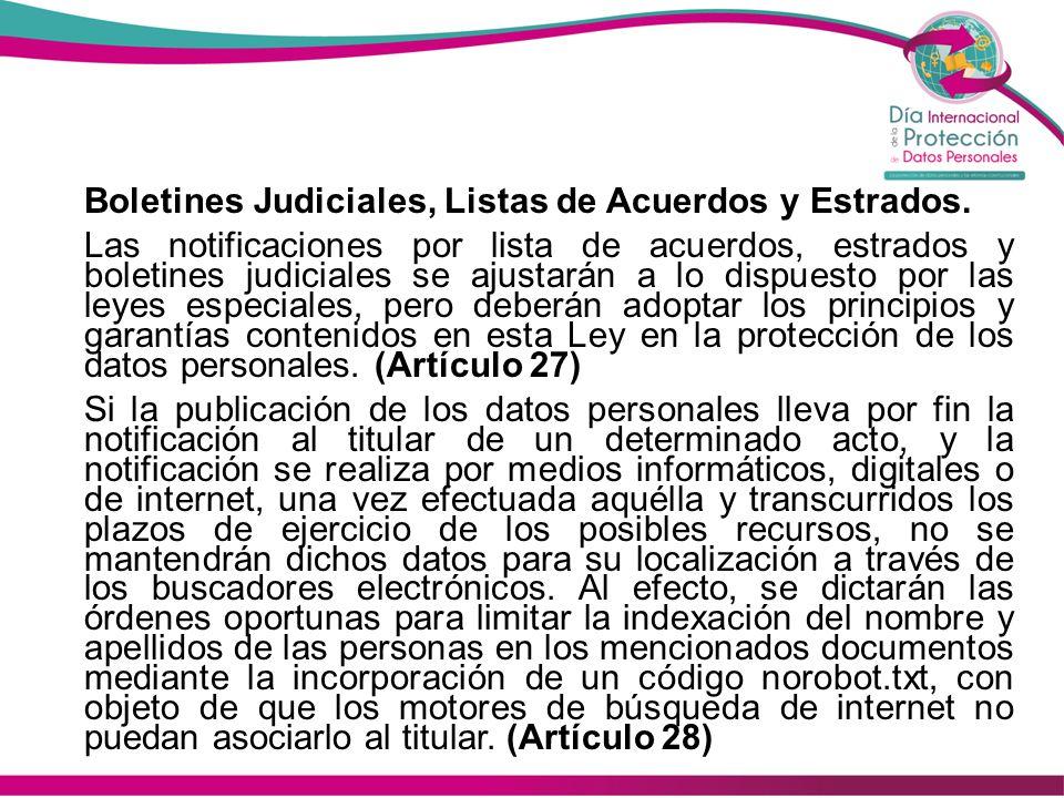Boletines Judiciales, Listas de Acuerdos y Estrados.