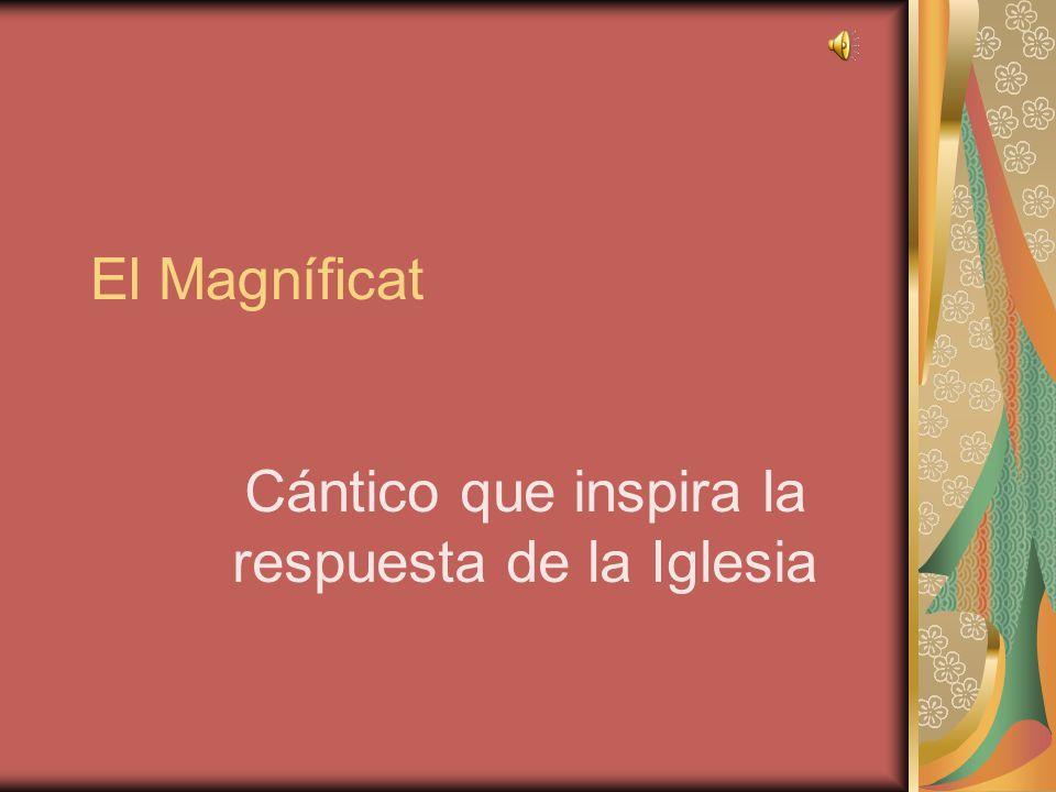 El Magníficat Cántico que inspira la respuesta de la Iglesia