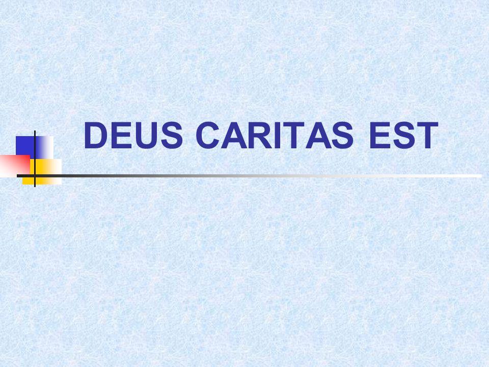 DEUS CARITAS EST