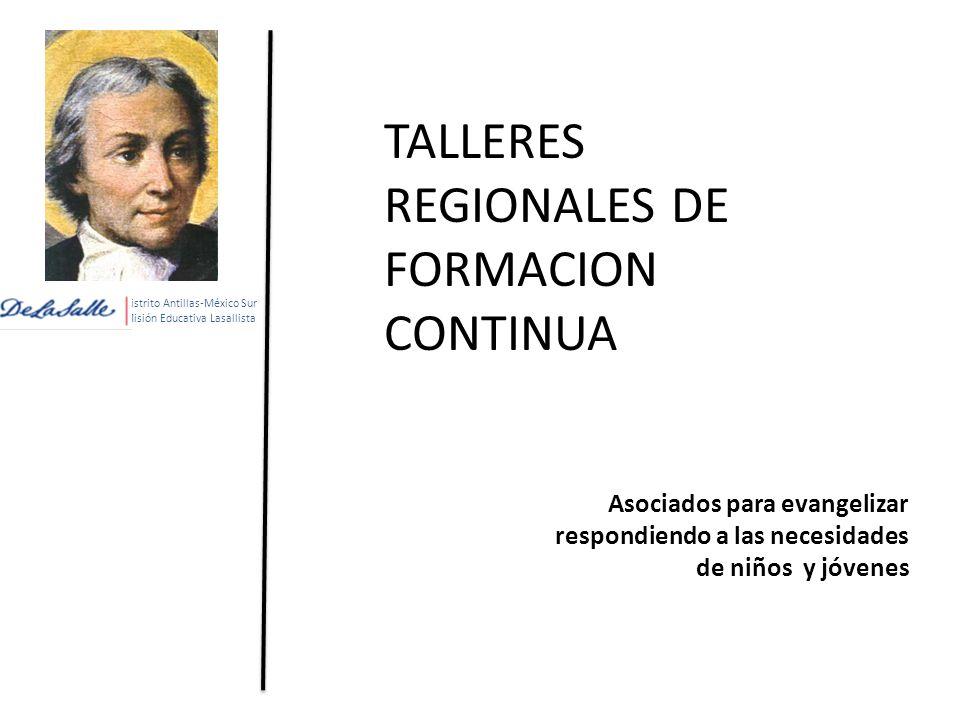 Distrito Antillas-México Sur Misión Educativa Lasallista Historia Para comprender el presente 2.