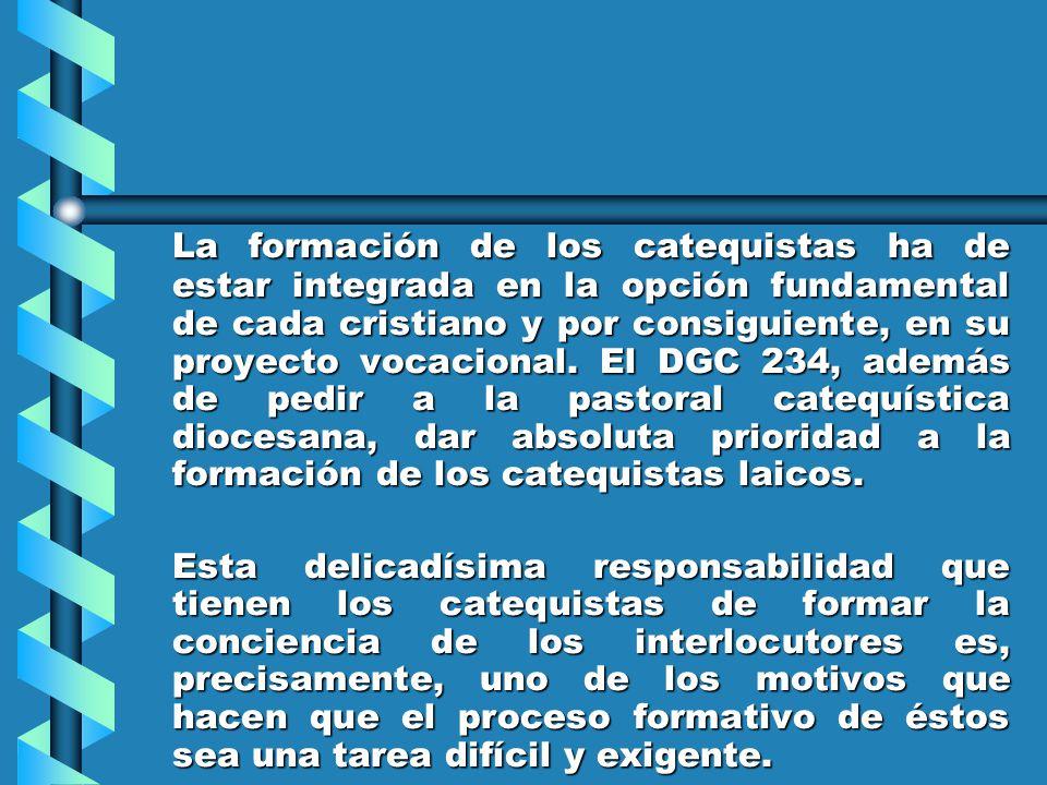 Finalidad y naturaleza de la Formación de los Catequistas El documento CAL 197 nos dice: Capacitar al catequista para comunicar el mensaje Evangélico