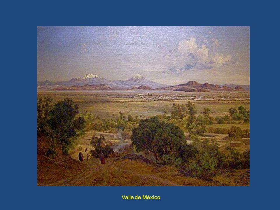 México en el siglo XIX Y u na pequeña muestra de José María Velasco(1840-1912)