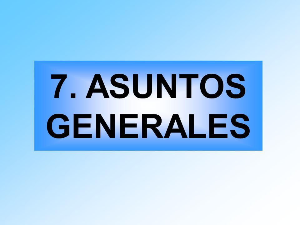 7. ASUNTOS GENERALES