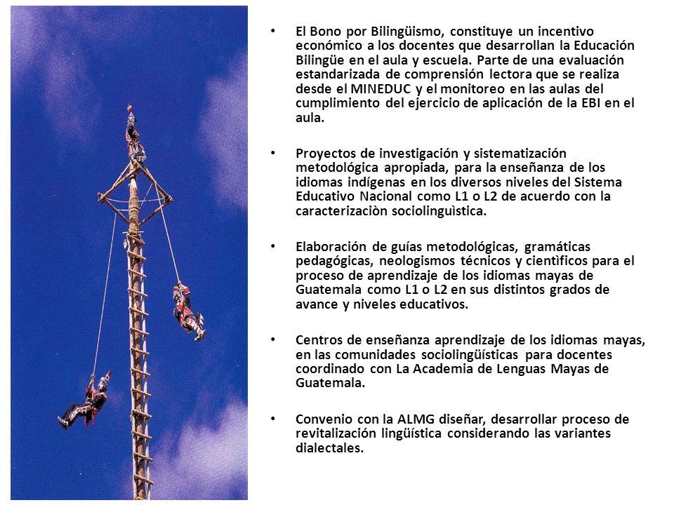 El Bono por Bilingüismo, constituye un incentivo económico a los docentes que desarrollan la Educación Bilingüe en el aula y escuela.