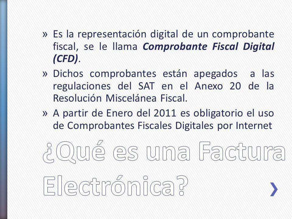 » Es la representación digital de un comprobante fiscal, se le llama Comprobante Fiscal Digital (CFD). » Dichos comprobantes están apegados a las regu