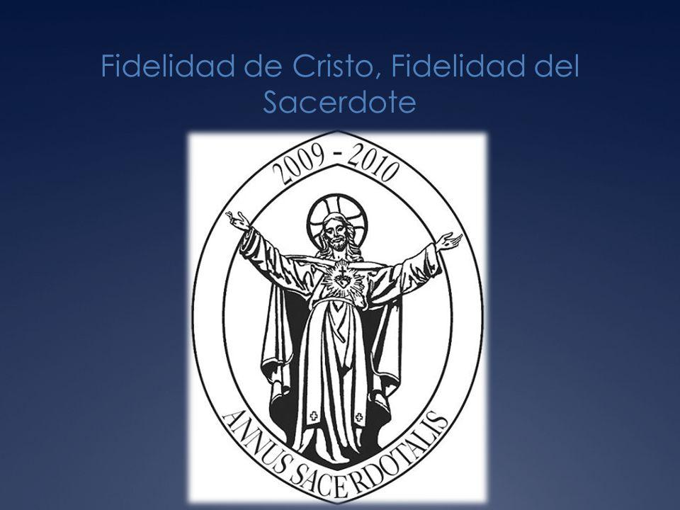 Fidelidad de Cristo, Fidelidad del Sacerdote