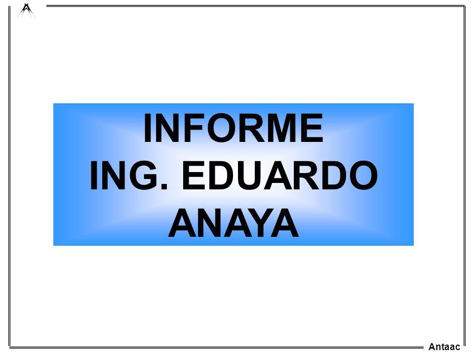 Antaac INFORME ING. EDUARDO ANAYA