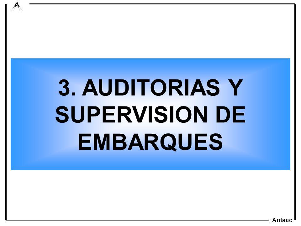 Antaac 3. AUDITORIAS Y SUPERVISION DE EMBARQUES