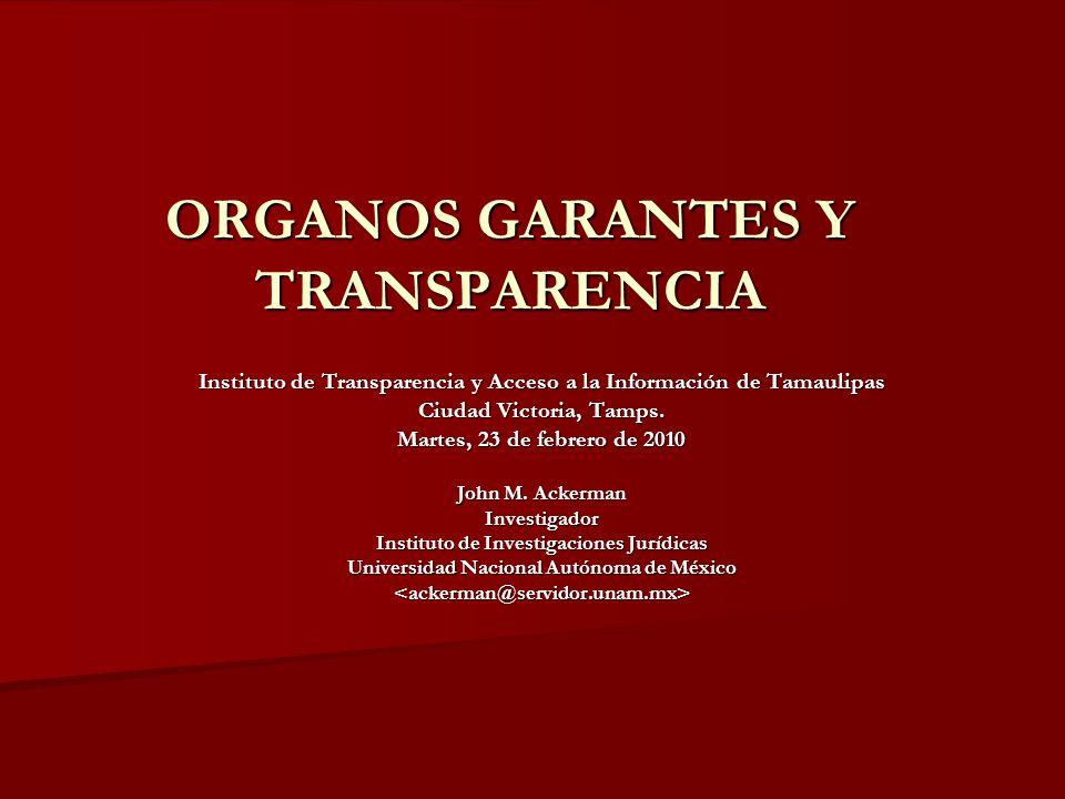 ORGANOS GARANTES Y TRANSPARENCIA Instituto de Transparencia y Acceso a la Información de Tamaulipas Ciudad Victoria, Tamps. Martes, 23 de febrero de 2