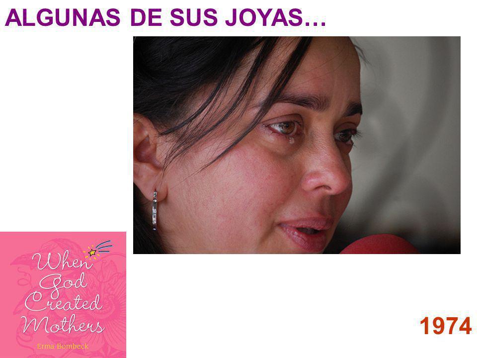 ALGUNAS DE SUS JOYAS… 1974