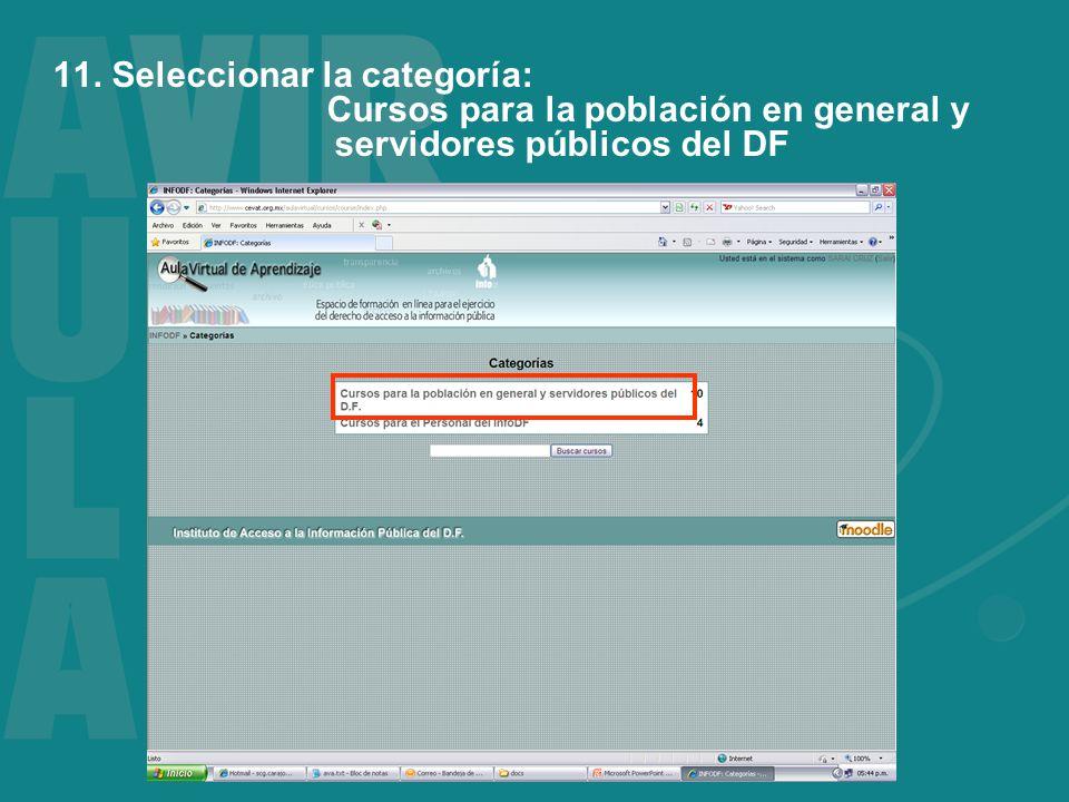 11. Seleccionar la categoría: Cursos para la población en general y servidores públicos del DF