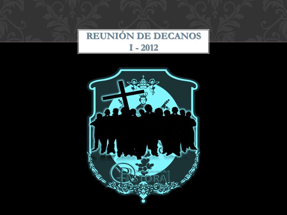 REUNIÓN DE DECANOS I - 2012