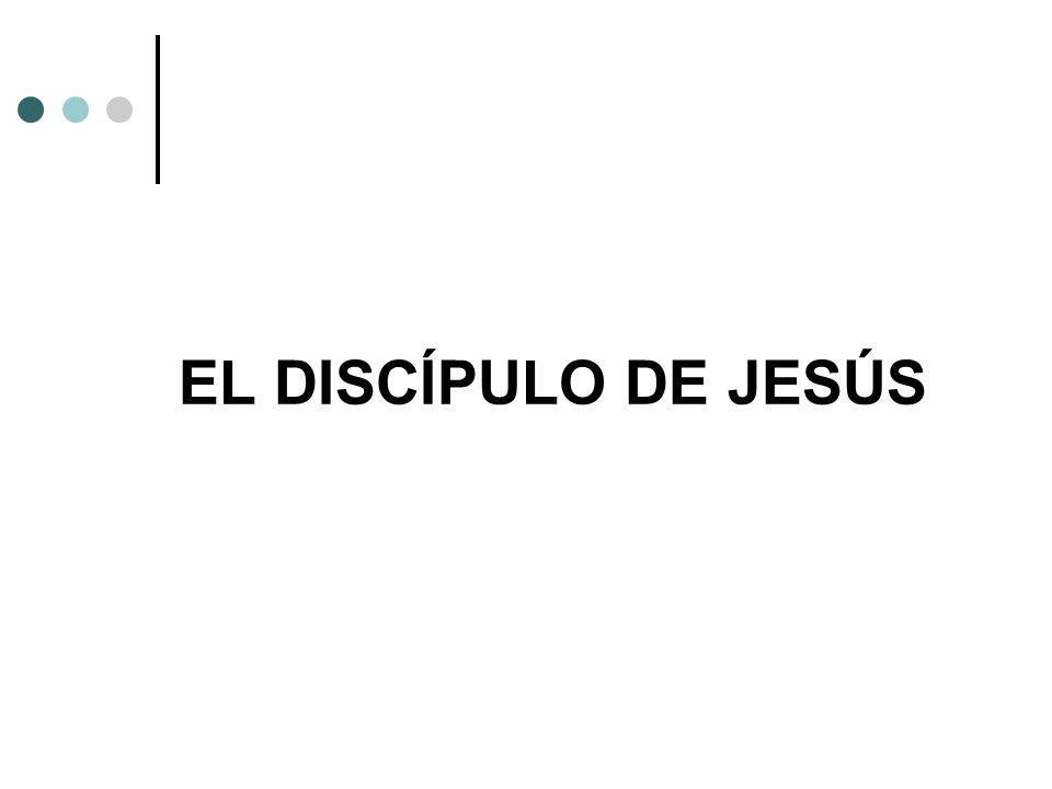 EL DISCÍPULO DE JESÚS