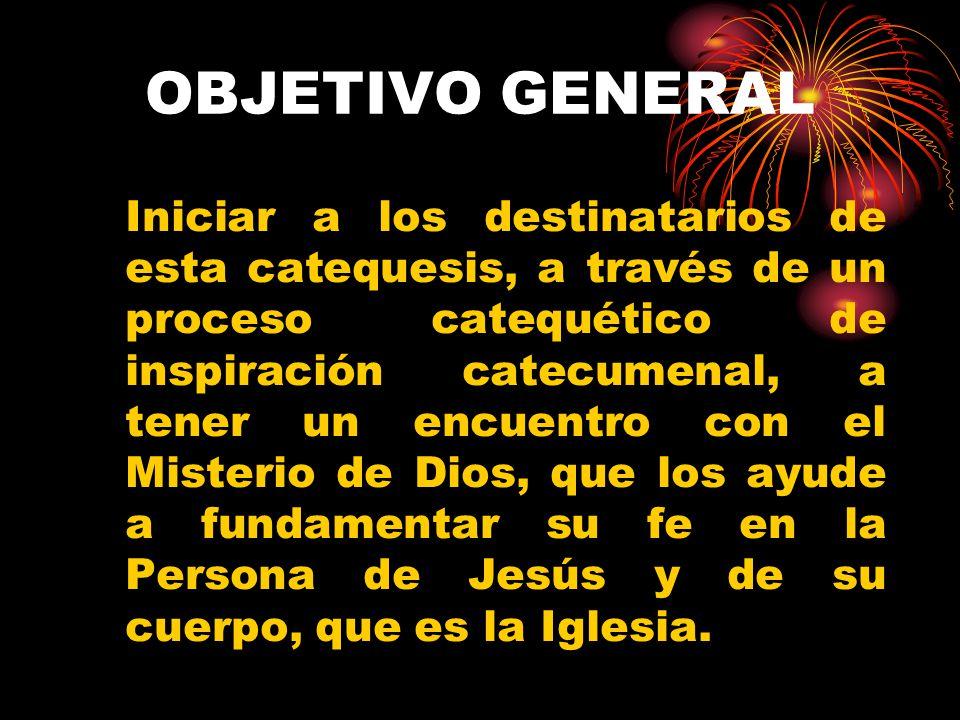 OBJETIVOS ESPECÍFICOS Llevarlos a una adhesión y vinculación afectiva y efectiva a Cristo por la Fe.