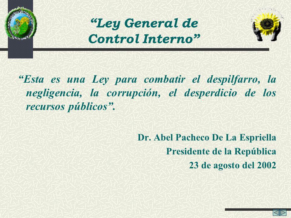 Esta es una Ley para combatir el despilfarro, la negligencia, la corrupción, el desperdicio de los recursos públicos. Dr. Abel Pacheco De La Espriella