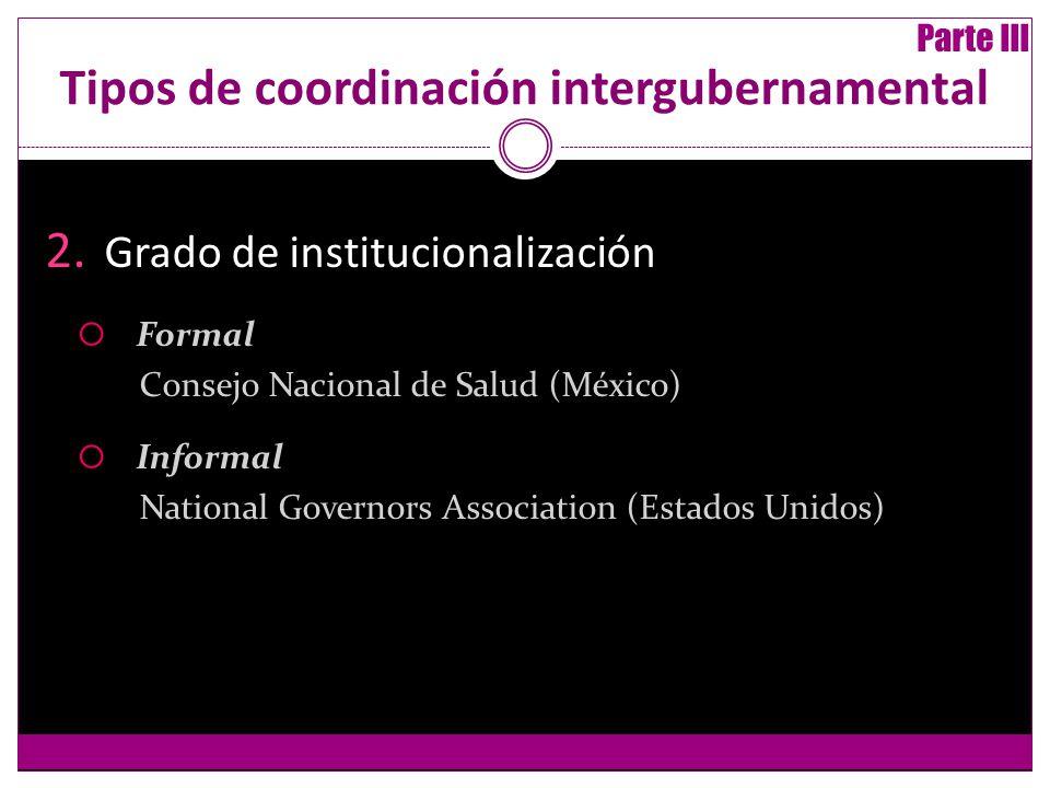 Tipos de coordinación intergubernamental 2.
