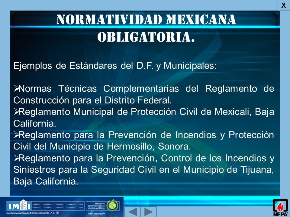 Normatividad Mexicana obligatoria.X Ejemplos de Estándares del D.F.