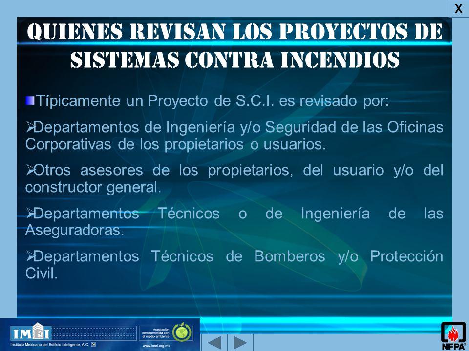 QUIENES REVISAN los proyectos de Sistemas Contra Incendios X Típicamente un Proyecto de S.C.I.