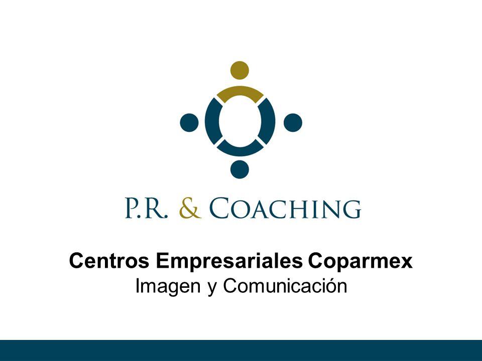 Centros Empresariales Coparmex Imagen y Comunicación