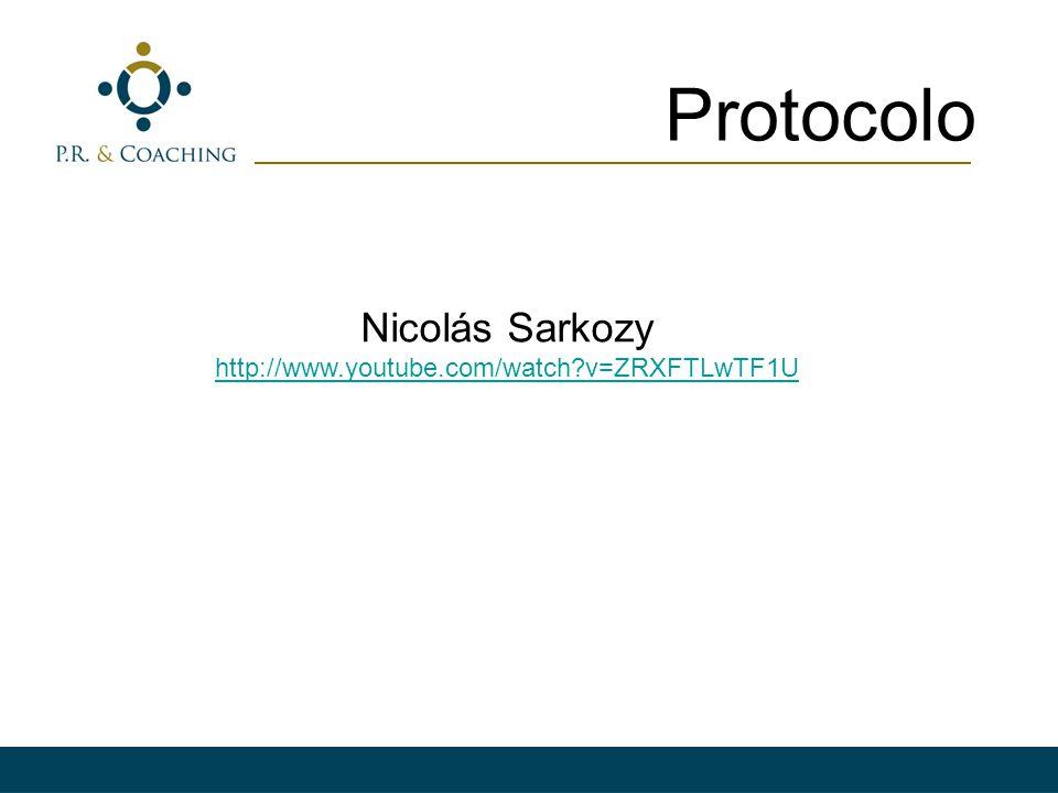 Protocolo Nicolás Sarkozy http://www.youtube.com/watch?v=ZRXFTLwTF1U