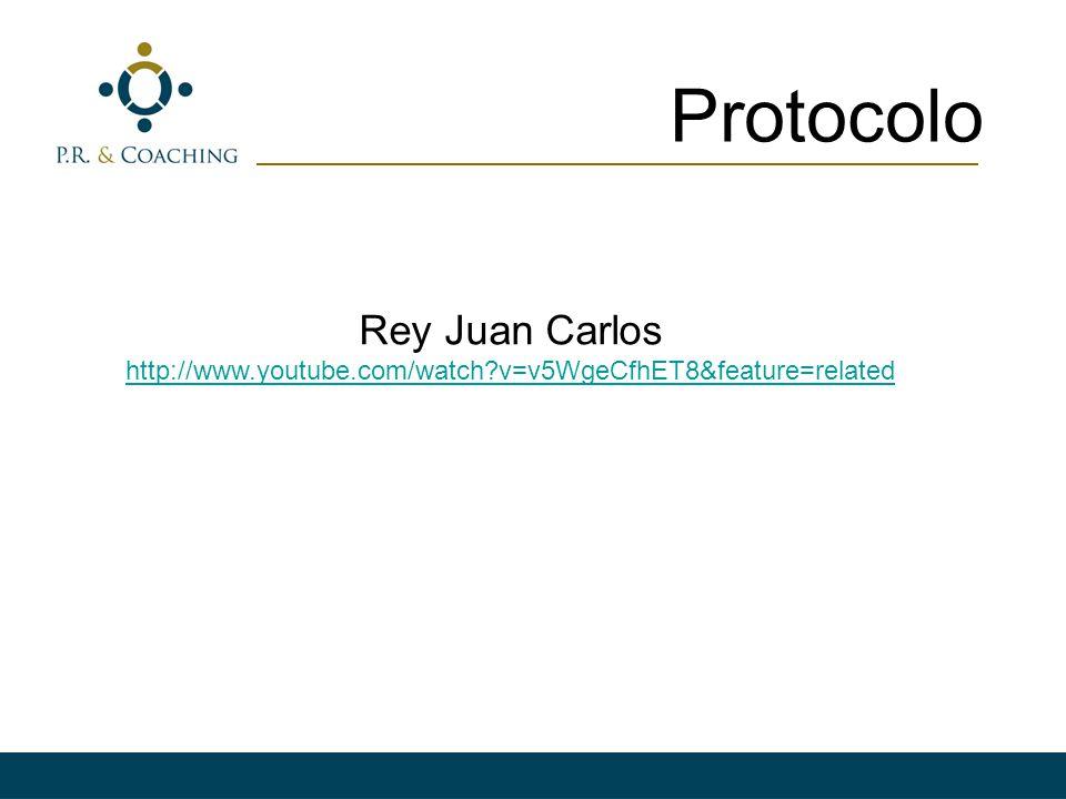Protocolo Rey Juan Carlos http://www.youtube.com/watch?v=v5WgeCfhET8&feature=related