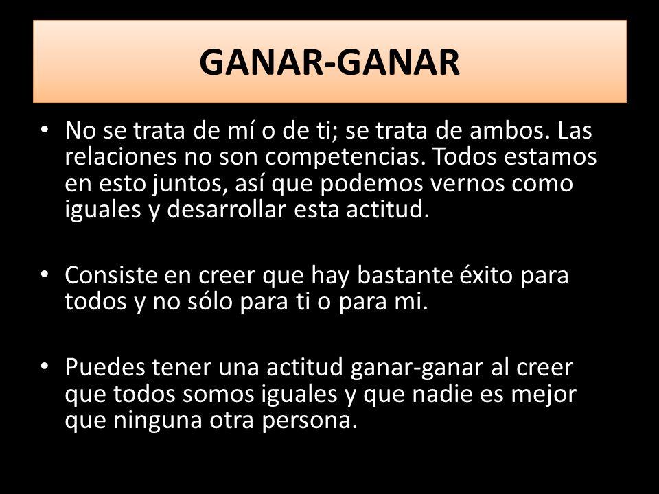 GANAR-GANAR GANAR-GANAR No se trata de mí o de ti; se trata de ambos.
