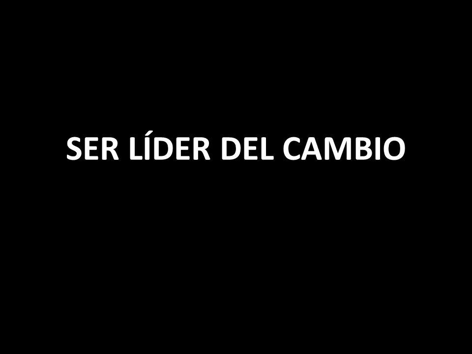 SER LÍDER DEL CAMBIO