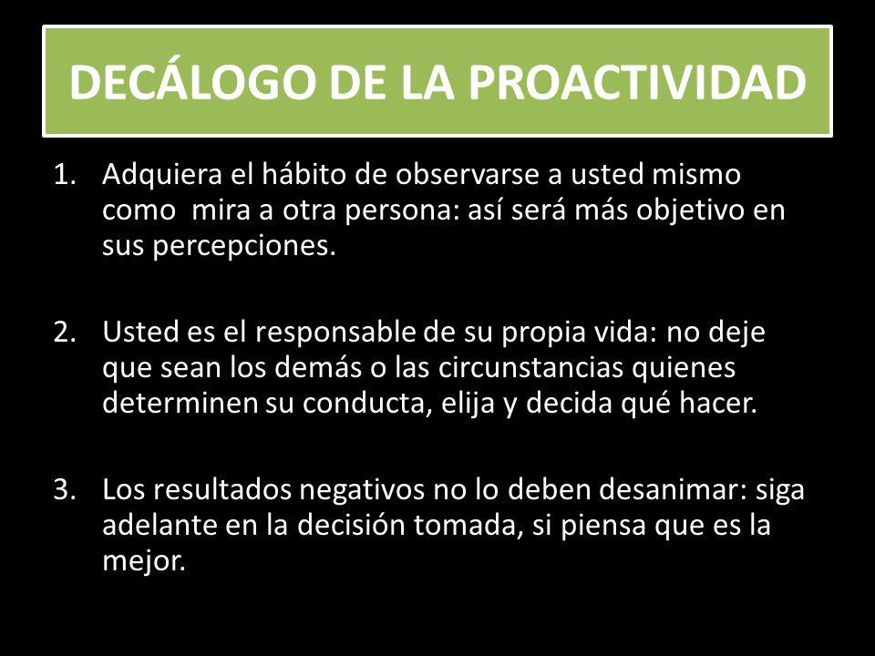 DECÁLOGO DE LA PROACTIVIDAD 4.