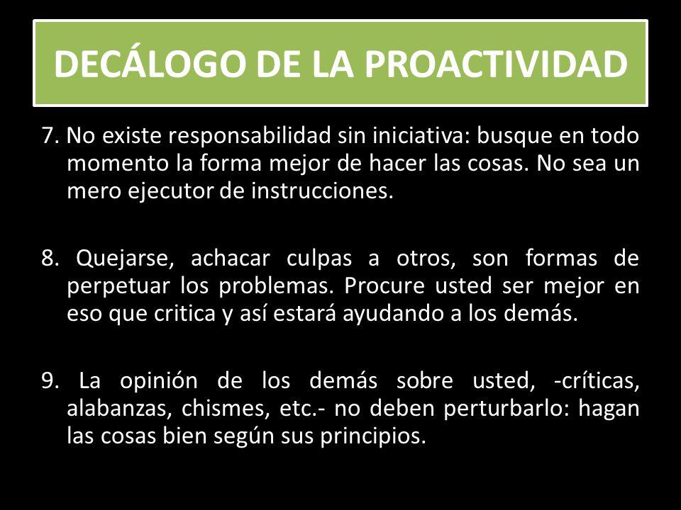 DECÁLOGO DE LA PROACTIVIDAD 10.